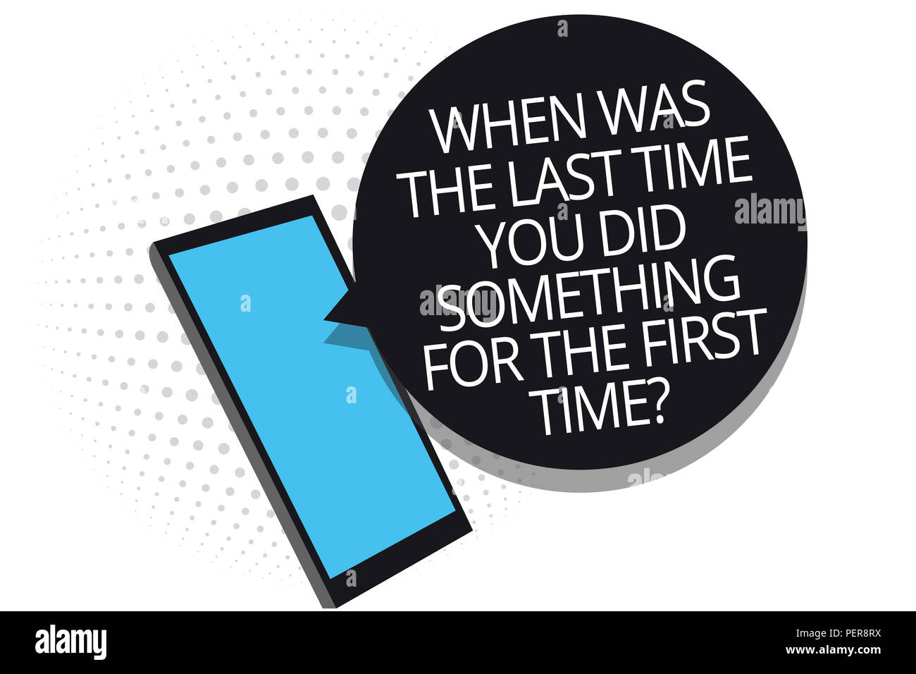 Conceptual hand writing showing When Was The Last Time You Did Something For The First Time question. Business photo showcasing 0 Cell phone receiving - Stock Image