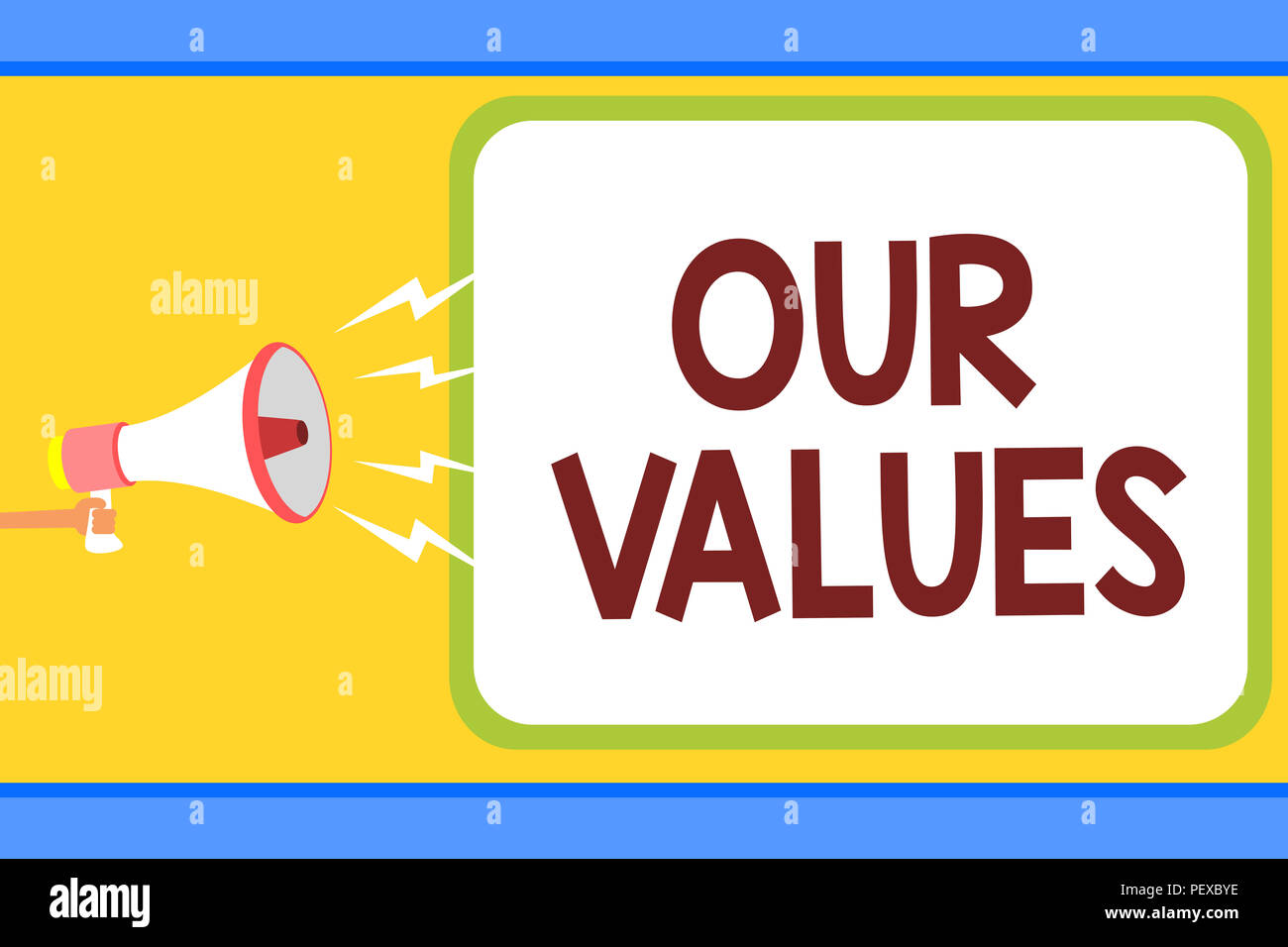 Conceptual Hand Writing Showing Our Values Business Photo Text List Of Morals Companies Or Individuals Commit To Do Them Man Holding Megaphone Loudsp Stock Photo Alamy