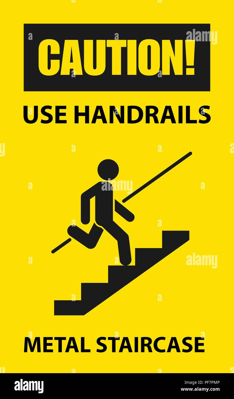 Use handrails to avoid a fall - caution of stairway, sign - Stock Vector