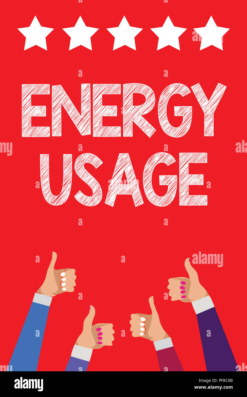 Handwriting text writing Energy Usage. Concept meaning Amount of energy consumed or used in a process or system Men women hands thumbs up approval fiv - Stock Image