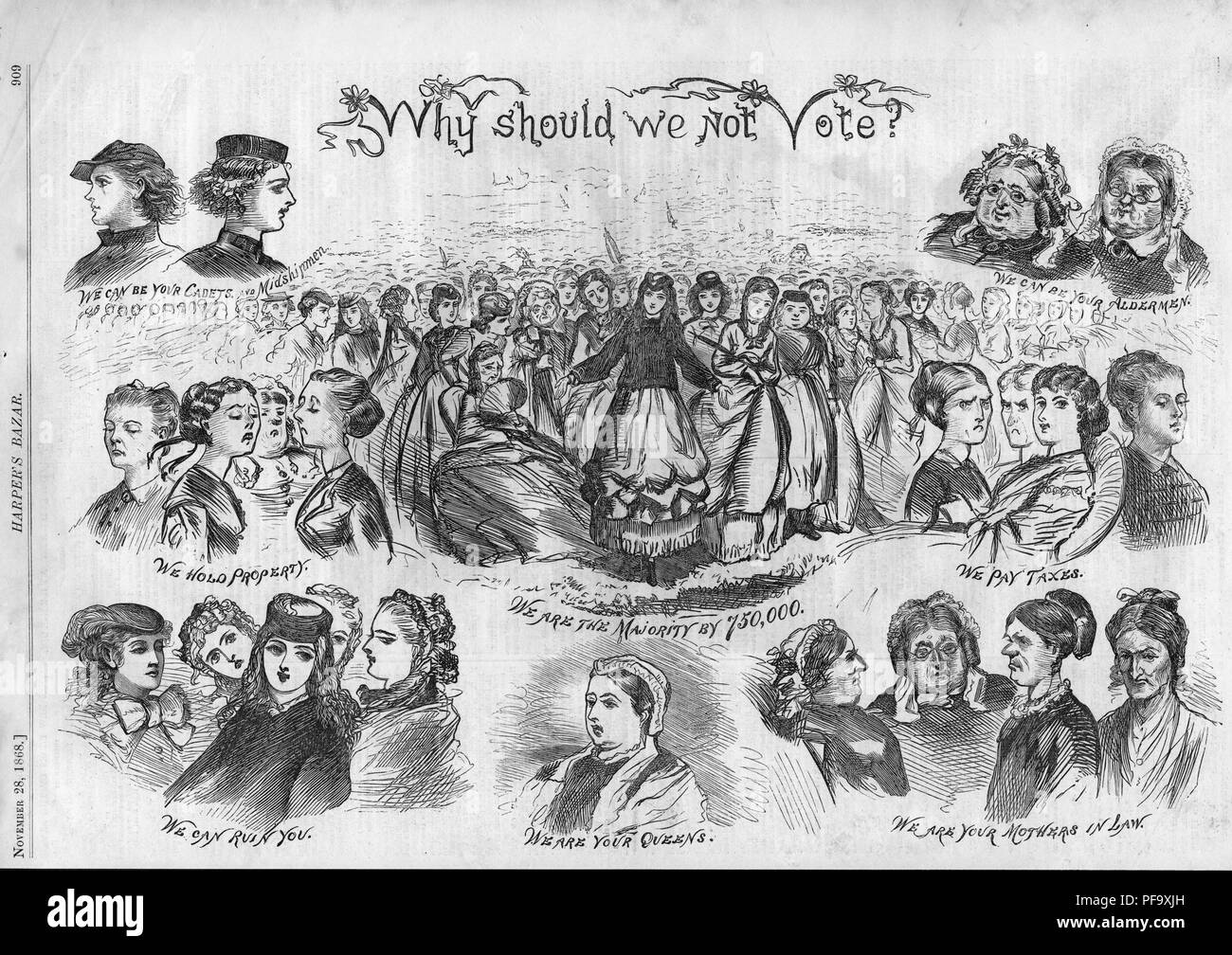 Black and white satirical print titled 'Why Should We Not Vote?' portraying stock images of women captioned 'We can be your Cadets and Midshipmen, ' 'We can be your Aldermen, ' 'We are your Mothers in Law, ' We can ruin you, ' etc, published by Harper's Bazar for the American market, 1868. () - Stock Image