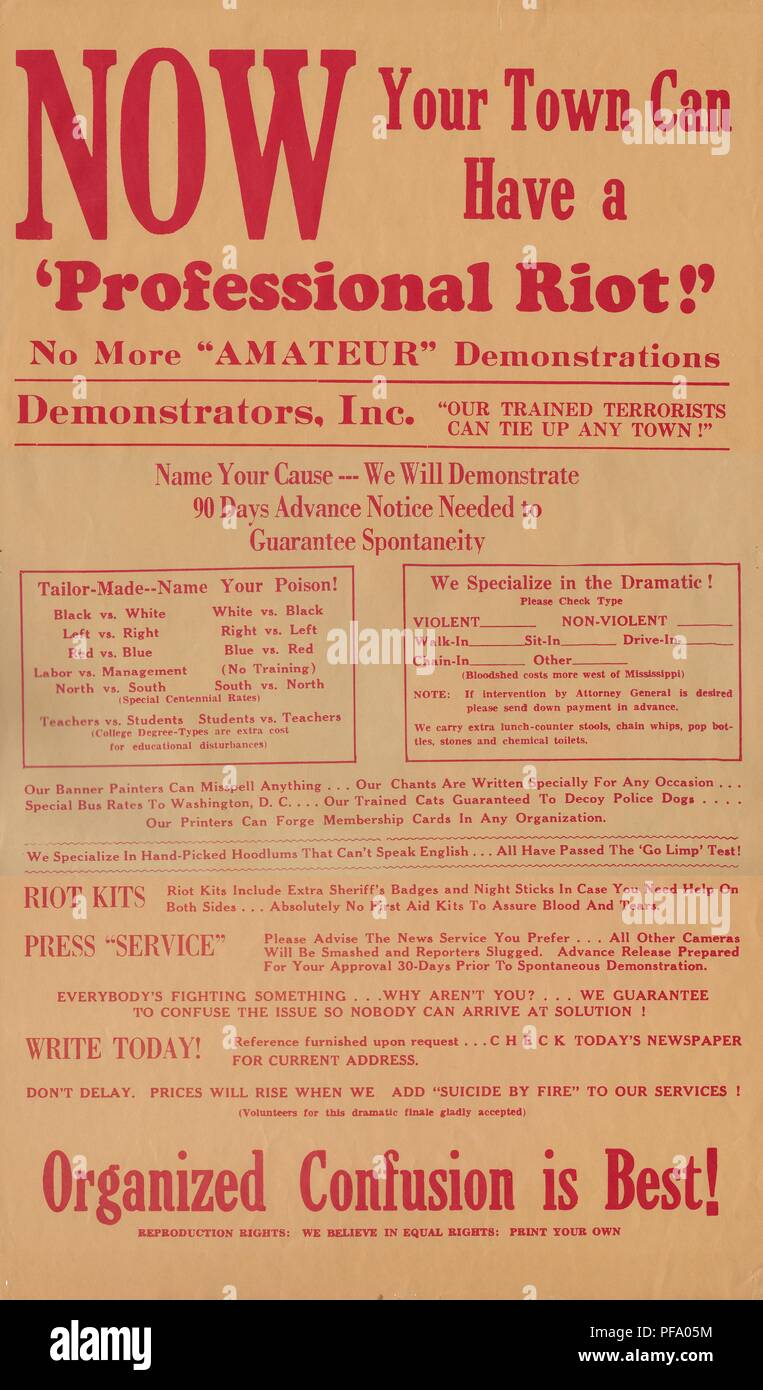 Satirical, broadside or poster titled 'Now Your Town Can Have a Professional Riot!' advertising the services of 'Demonstrators, Inc' whose 'trained terrorists can tie up any town, ' produced during the Vietnam War, 1970. () - Stock Image