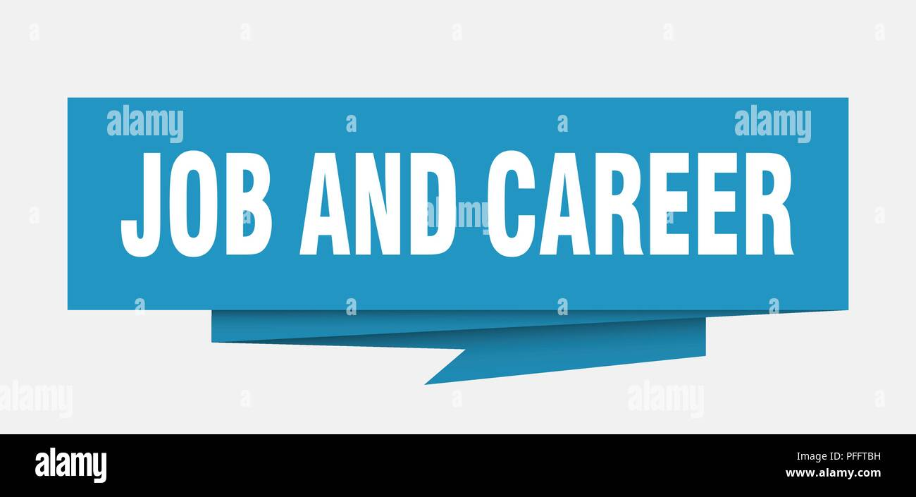 Job And Career Sign Job And Career Paper Origami Speech Bubble Job And Career Tag Job And Career Banner Stock Vector Image Art Alamy