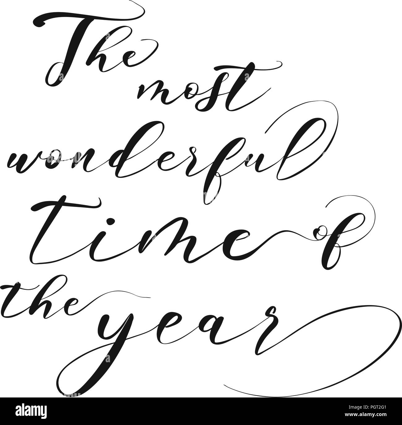 The most wonderful time of the year lettering. Nice seasonal calligraphic artwork for greeting cards. Hand-drawn vector sketch. - Stock Image