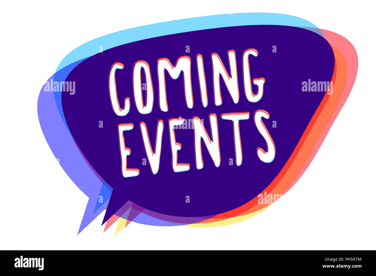 Conceptual Hand Writing Showing Coming Events Business Photo Text