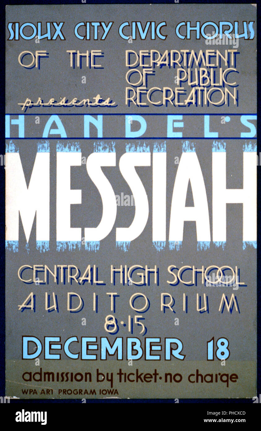 Poster announcing presentation of Handel's 'Messiah' by the Sioux City Civic Chorus at the Central High School auditorium, Sioux City, Iowa. - Stock Image