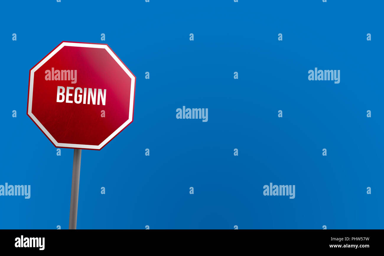 beginn - red sign with blue sky Stock Photo