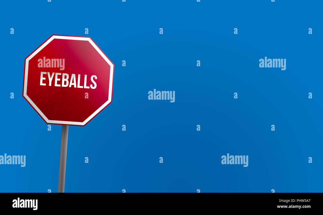 Eyeballs - red sign with blue sky - Stock Image
