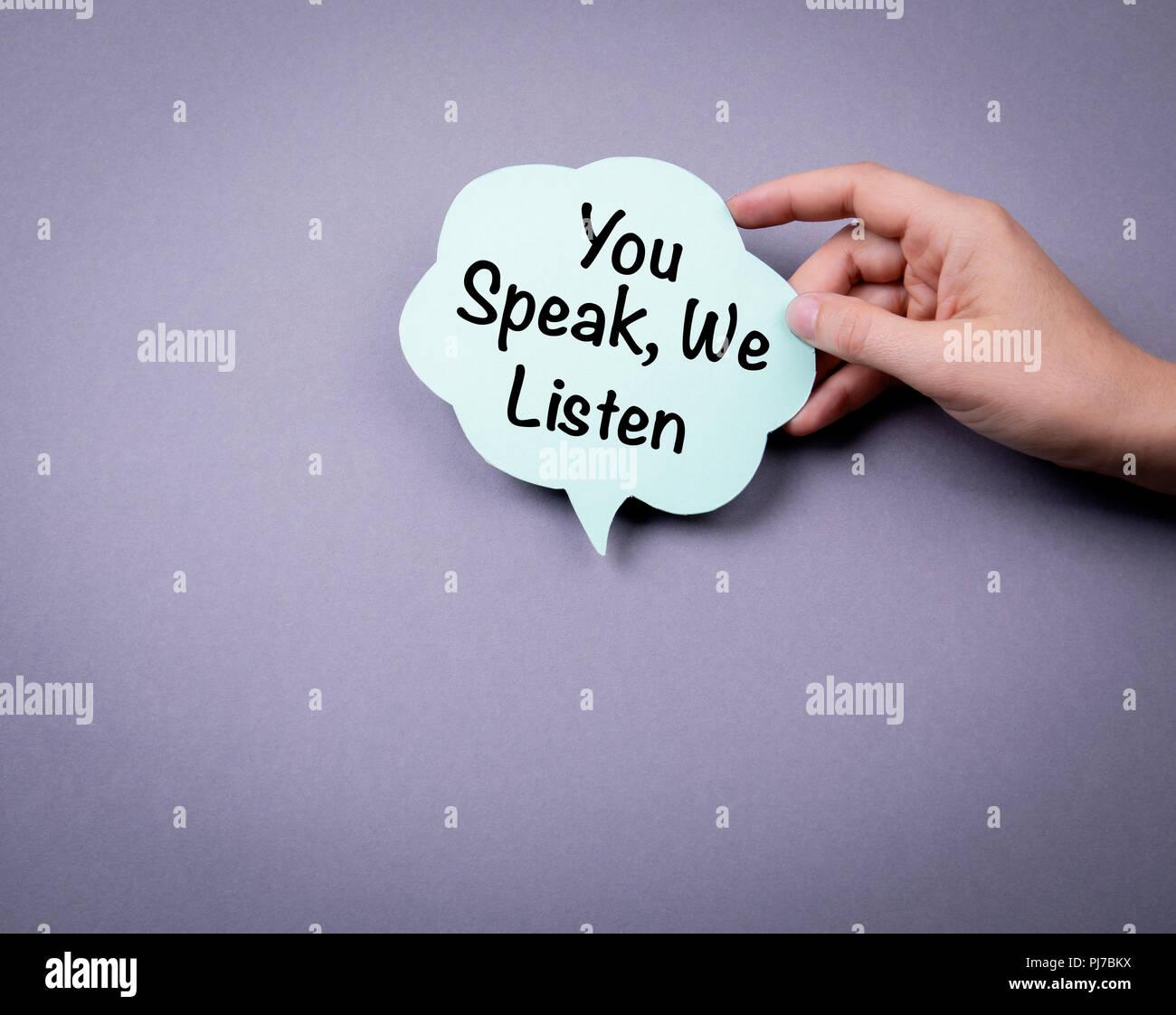 You speak, we listen - Stock Image