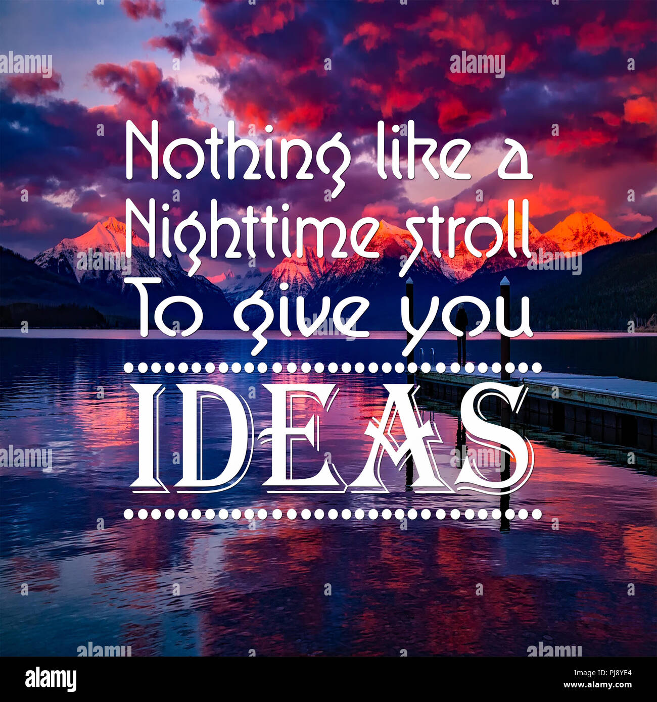 Inspirational Quotes: Nothing like a nighttime stroll to ...