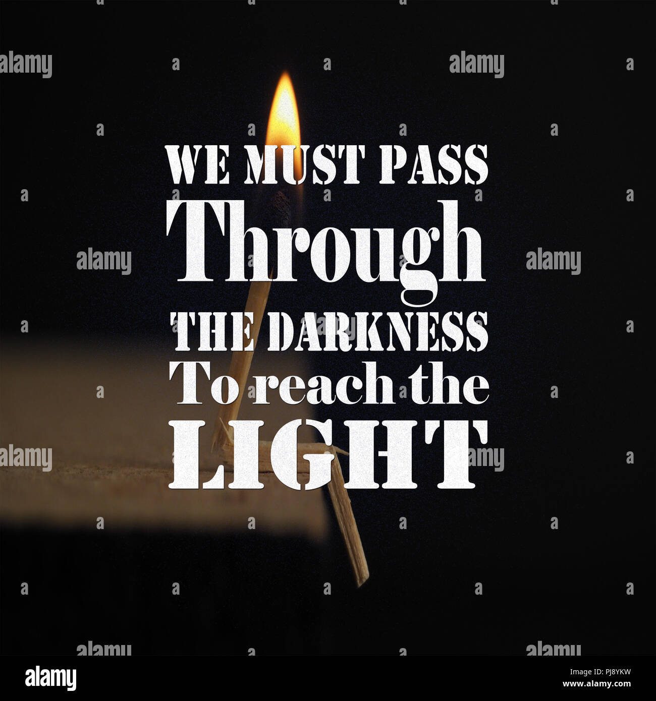 Inspirational Quotes We Must Pass Through The Darkness To Reach The