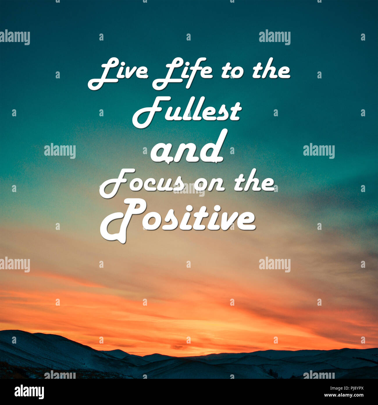Live Quote Live Life To The Fullest And Focus On The Positive