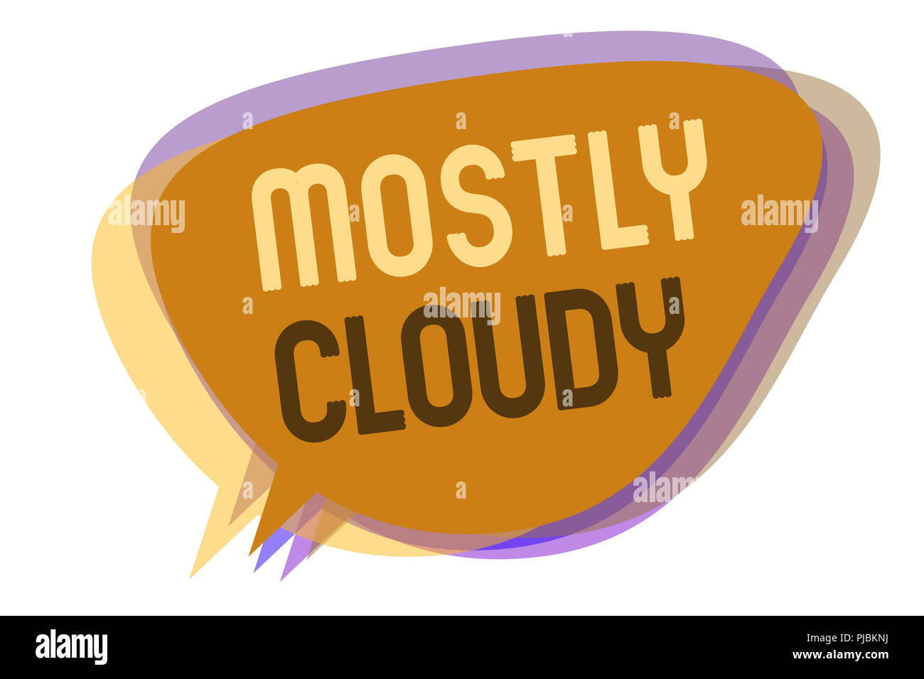 Word writing text Mostly Cloudy. Business concept for Shadowy Vaporous Foggy Fluffy Nebulous Clouds Skyscape Speech bubble idea message reminder shado - Stock Image