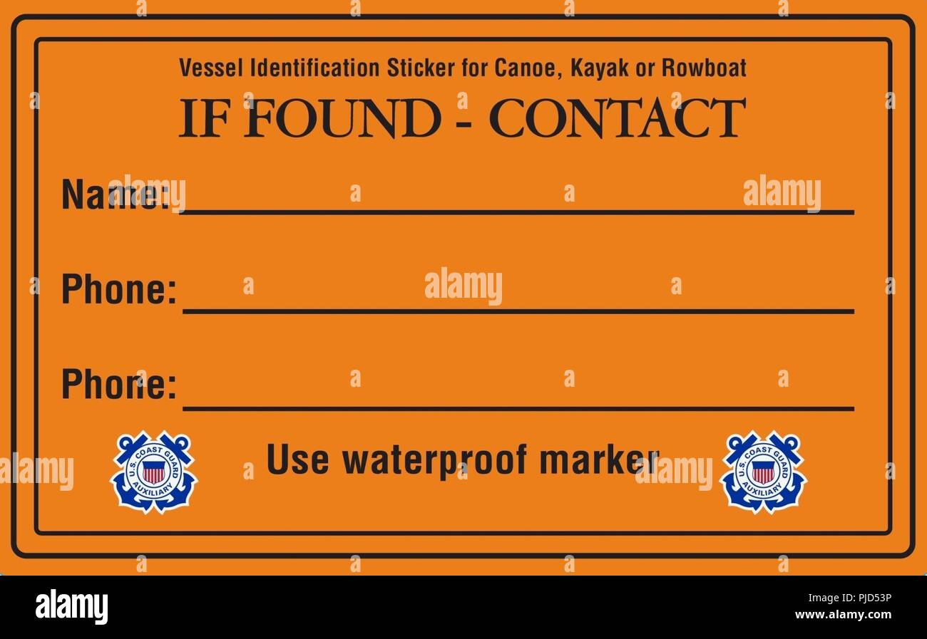 Through The Operation Paddle Smart Program The Coast Guard Offers Owners Of Kayaks Canoes Standup Paddleboards And Other Unregistered Watercraft A Free If Found Sticker For Their Boat To Help Reduce The