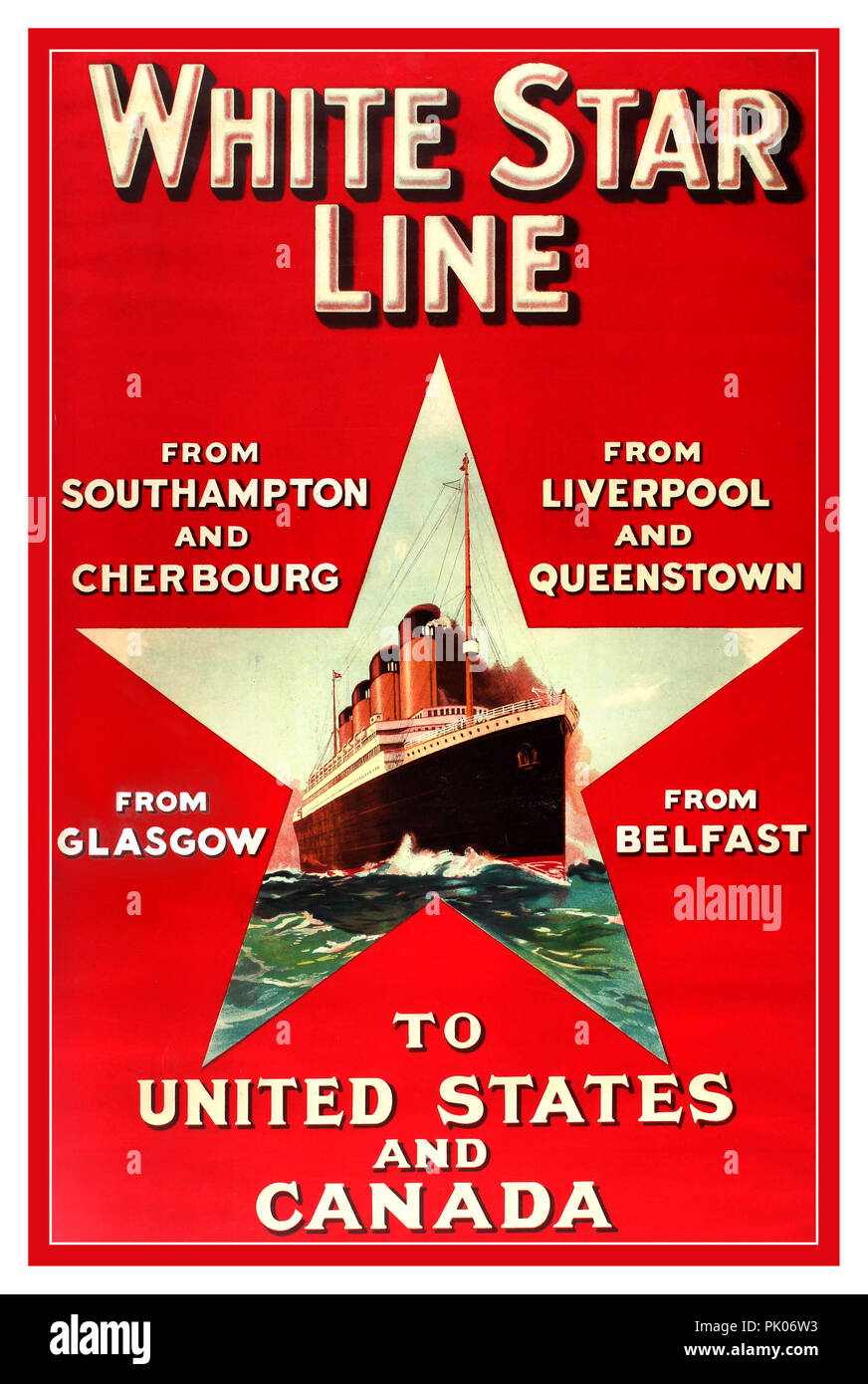 1900's Original vintage travel advertising poster for White Star Line From Southampton and Cherbourg From Liverpool and Queenstown From Glasgow From Belfast To United States and Canada. Illustration of a four funnel TITANIC CLASS OCEAN LINER 1900's Original vintage travel advertising poster for White Star Line inside the shape of a star Printed by the Liverpool Printing & Stationery Company UK 1900's, - Stock Image