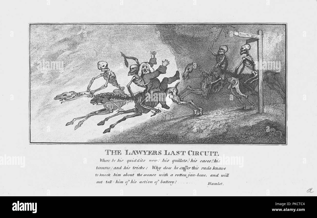 'The Lawyers Last Circuit.', c1800. A damned lawyer riding a horse backwards on his way to Hell, accompanied by the Four Riders of the Apocalypse, with a quotation from Hamlet, play by William Shakespeare: 'Where be his quiddits now? his quillets? his cases? his tenures? and his tricks? Why does he suffer this rude knave to knock him about the sconce with a rotten jaw bone, and will not tell him of his action of battery?' - Stock Image