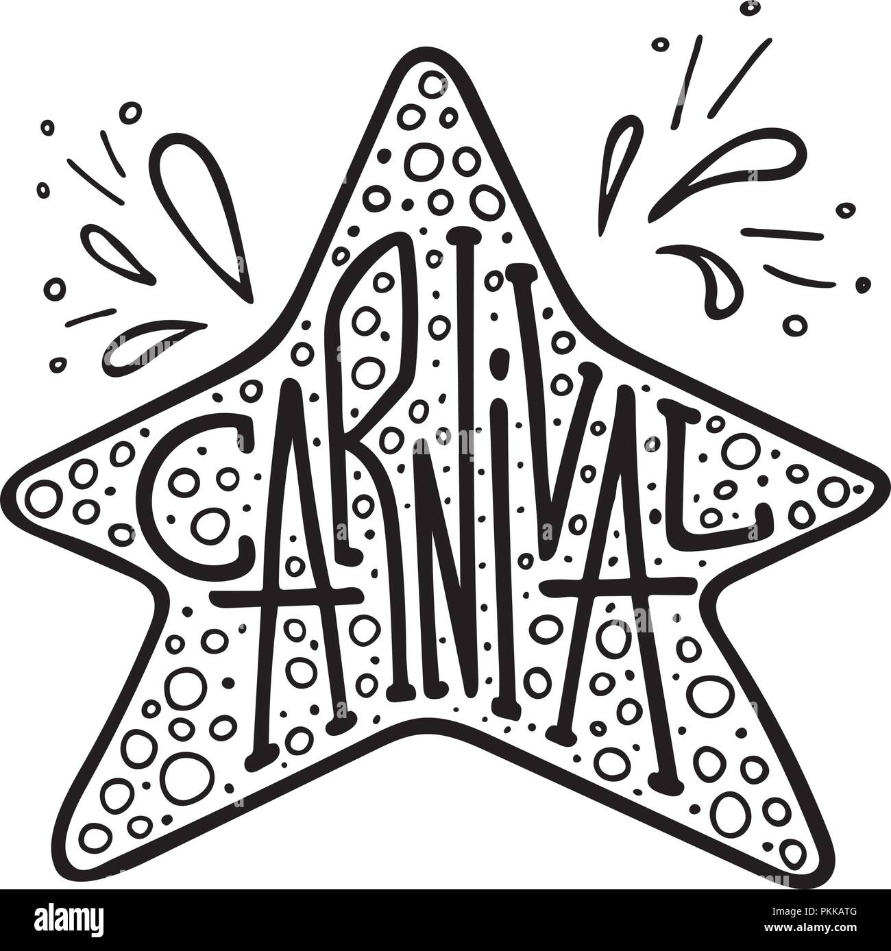 Unique lettering with doodles in honor of a carnival. Star frame ...