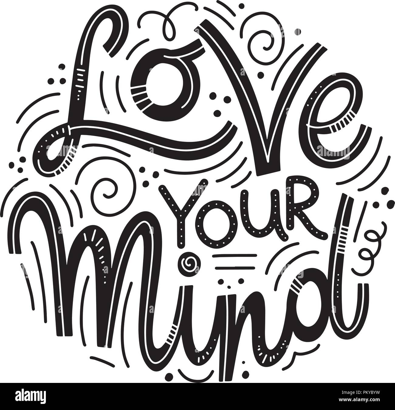 Motivational And Inspirational Quotes For Mental Health Day Love Your Mind Design Print Poster Invitation T Shirt Badges Vector Illustration