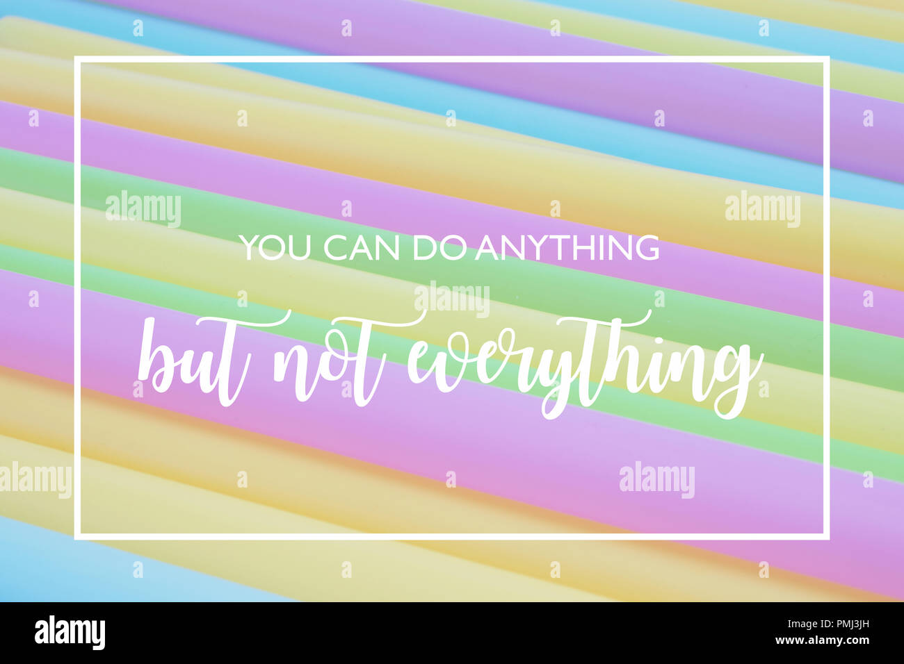 You can do anything but not everything - motivational quote on stripes - Stock Image