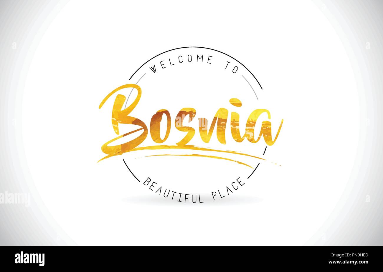 Bosnia Welcome To Word Text with Handwritten Font and Golden Texture Design Illustration Vector. - Stock Vector