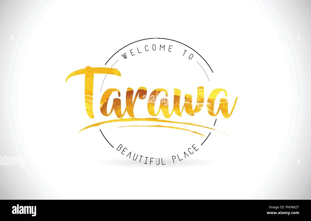 Tarawa Welcome To Word Text with Handwritten Font and Golden Texture Design Illustration Vector. - Stock Image