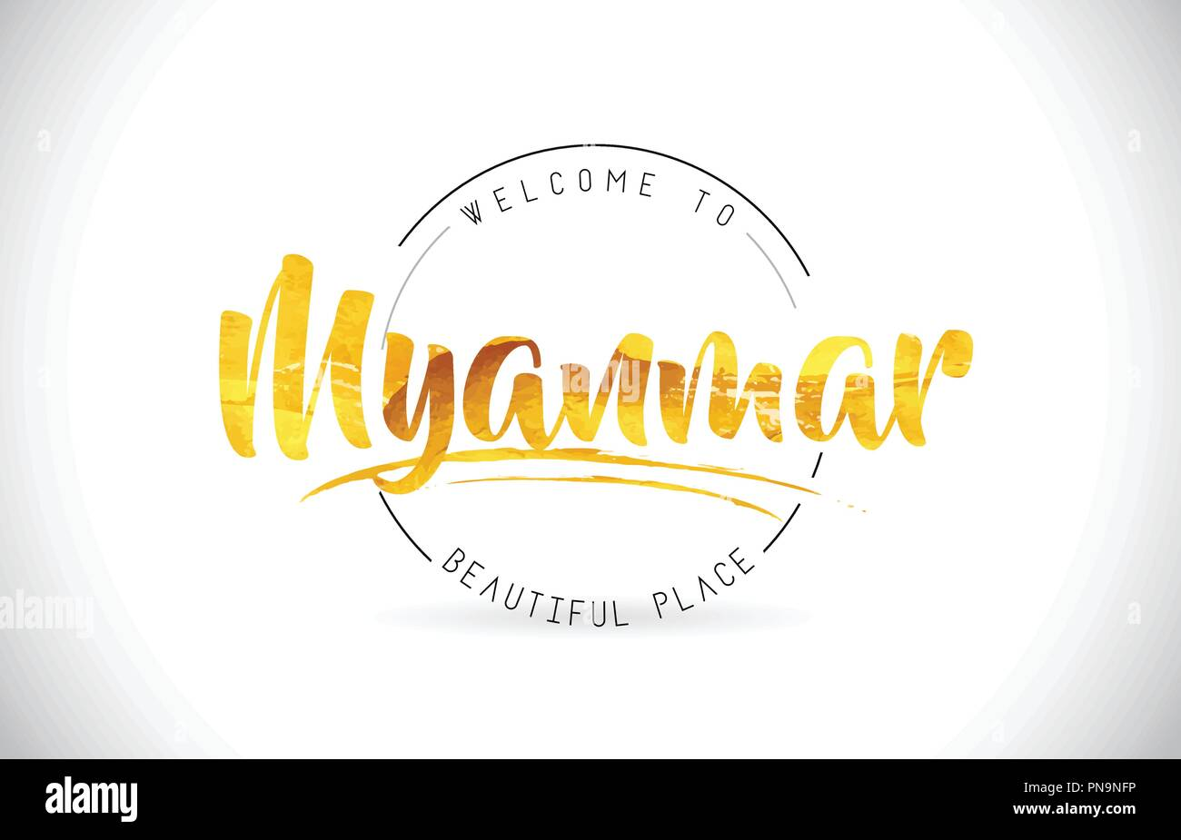 Myanmar Welcome To Word Text with Handwritten Font and Golden Texture Design Illustration Vector. - Stock Vector