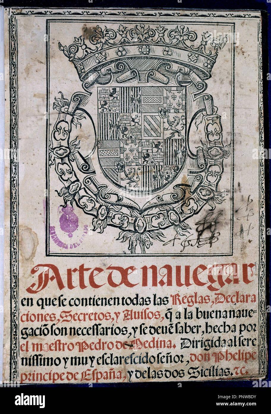 ARTE DE NAVEGAR - VALLADOLID - 1545. Author: DE MEDINA, PEDRO. Location: SENADO-BIBLIOTECA-COLECCION. MADRID. SPAIN. Stock Photo