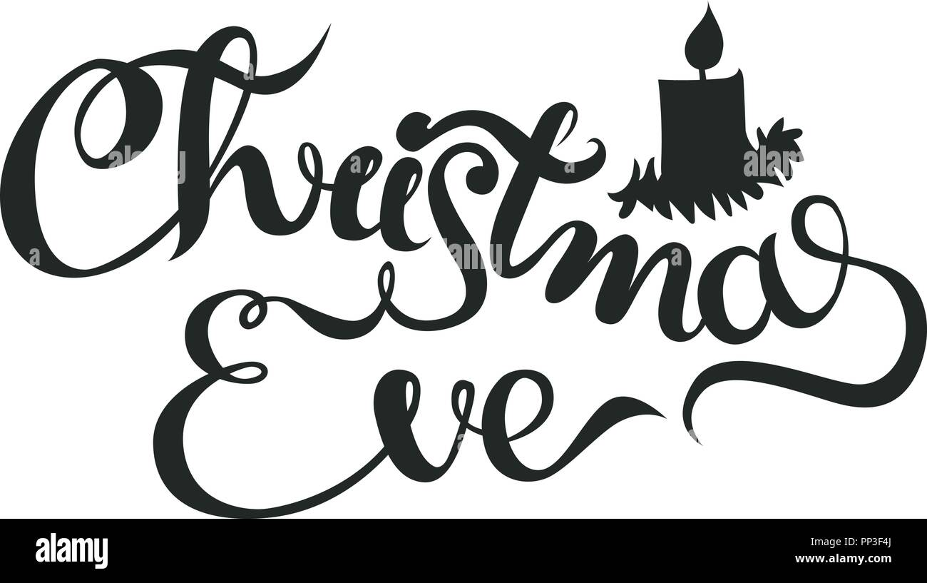 Christmas Eve - lettering Christmas and New Year holiday calligraphy ...
