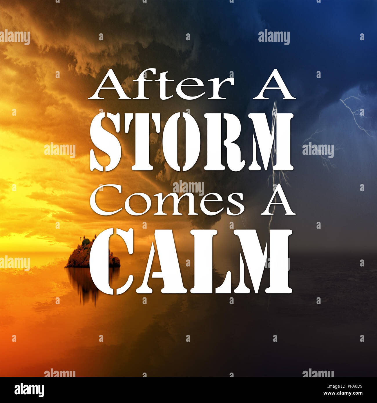 Inspirational Quotes After a storm comes a calm, positive ...