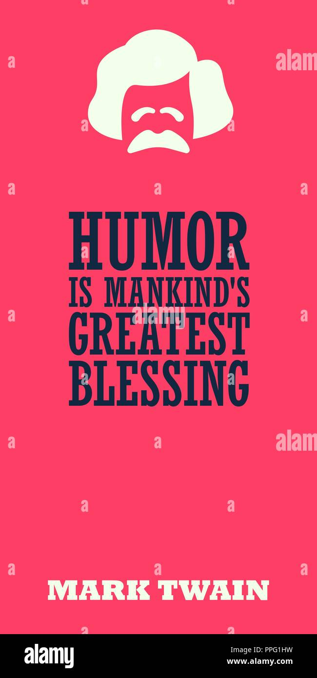 'Humor is mankind's greatest blessing'. Witty motivational quote of Mark Twain. - Stock Vector