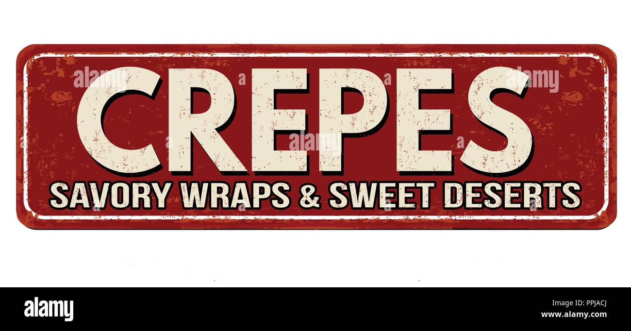 Crepes vintage rusty metal sign on a white background, vector illustration - Stock Vector