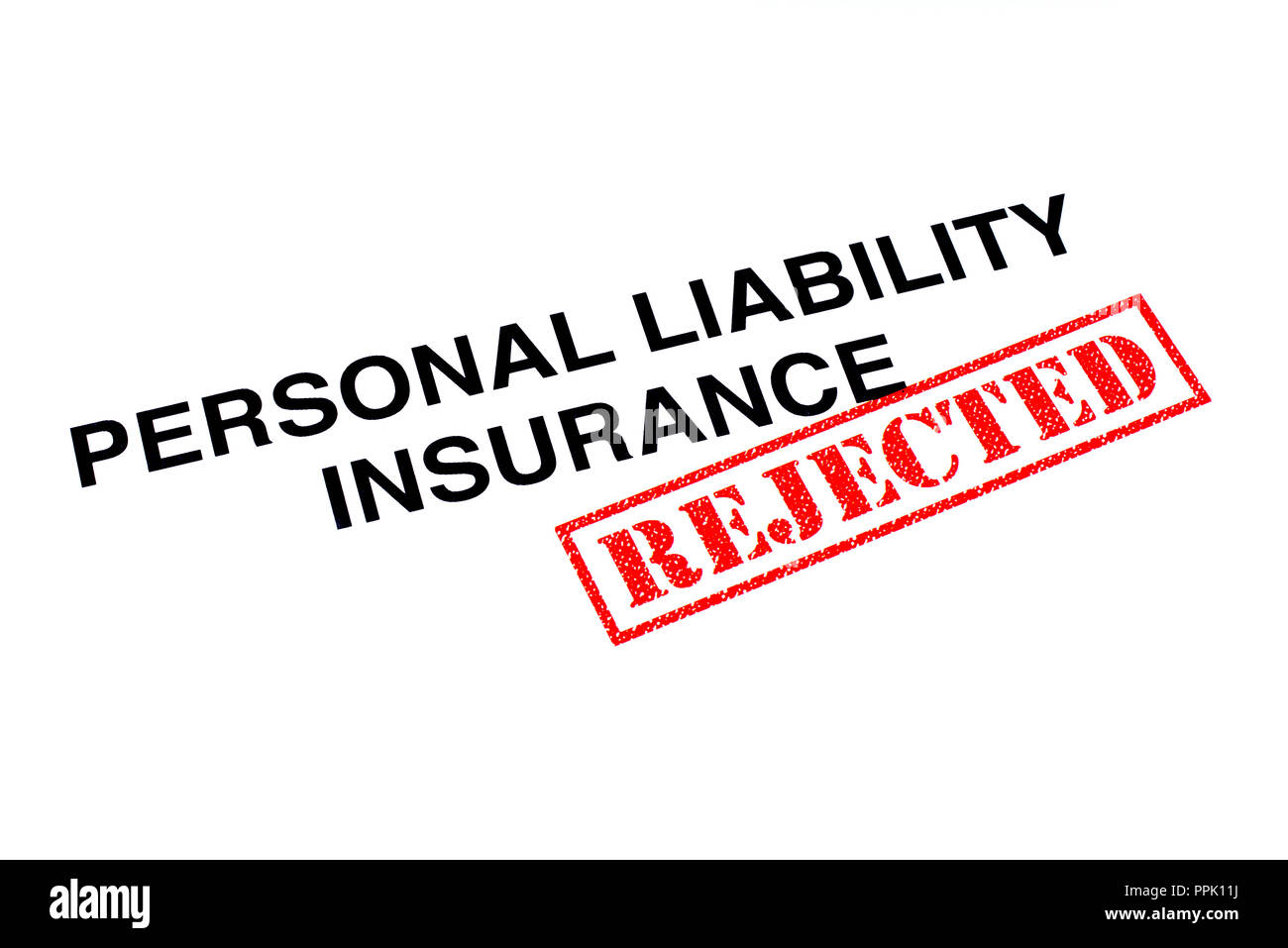 A Personal Liability Insurance heading stamped with a red REJECTED rubber stamp. - Stock Image