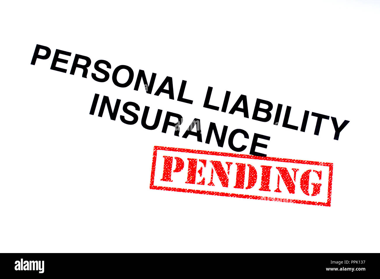 A Personal Liability Insurance heading stamped with a red PENDING rubber stamp. - Stock Image