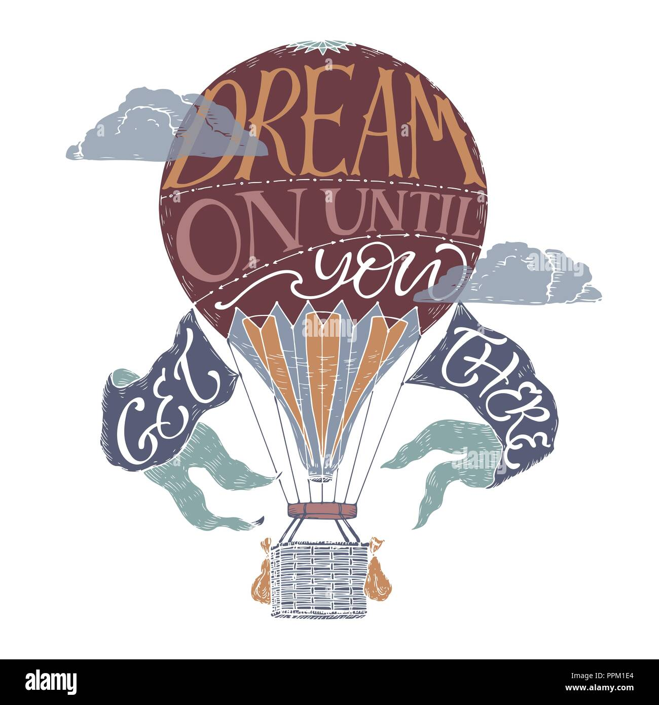 Brush Lettering Inspiration Quote In A Color Vintage Hot Air Balloon