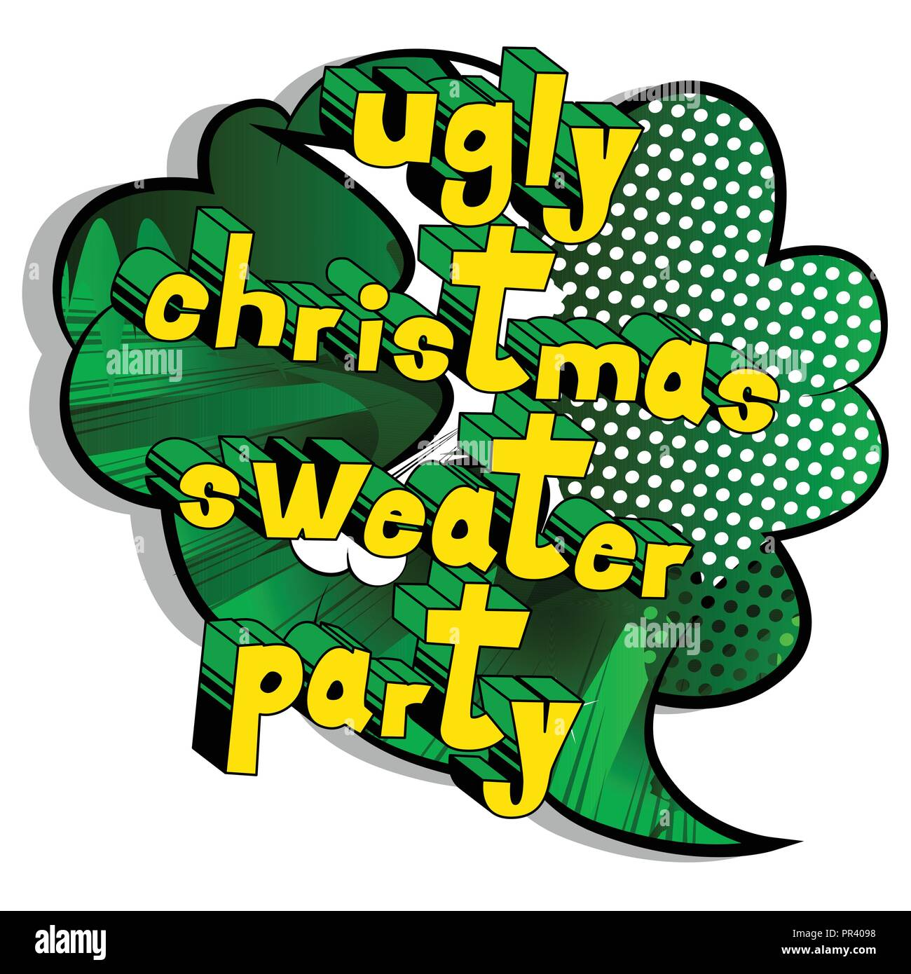 cc640d4776 Ugly Christmas Sweater Party - Vector illustrated comic book style phrase.