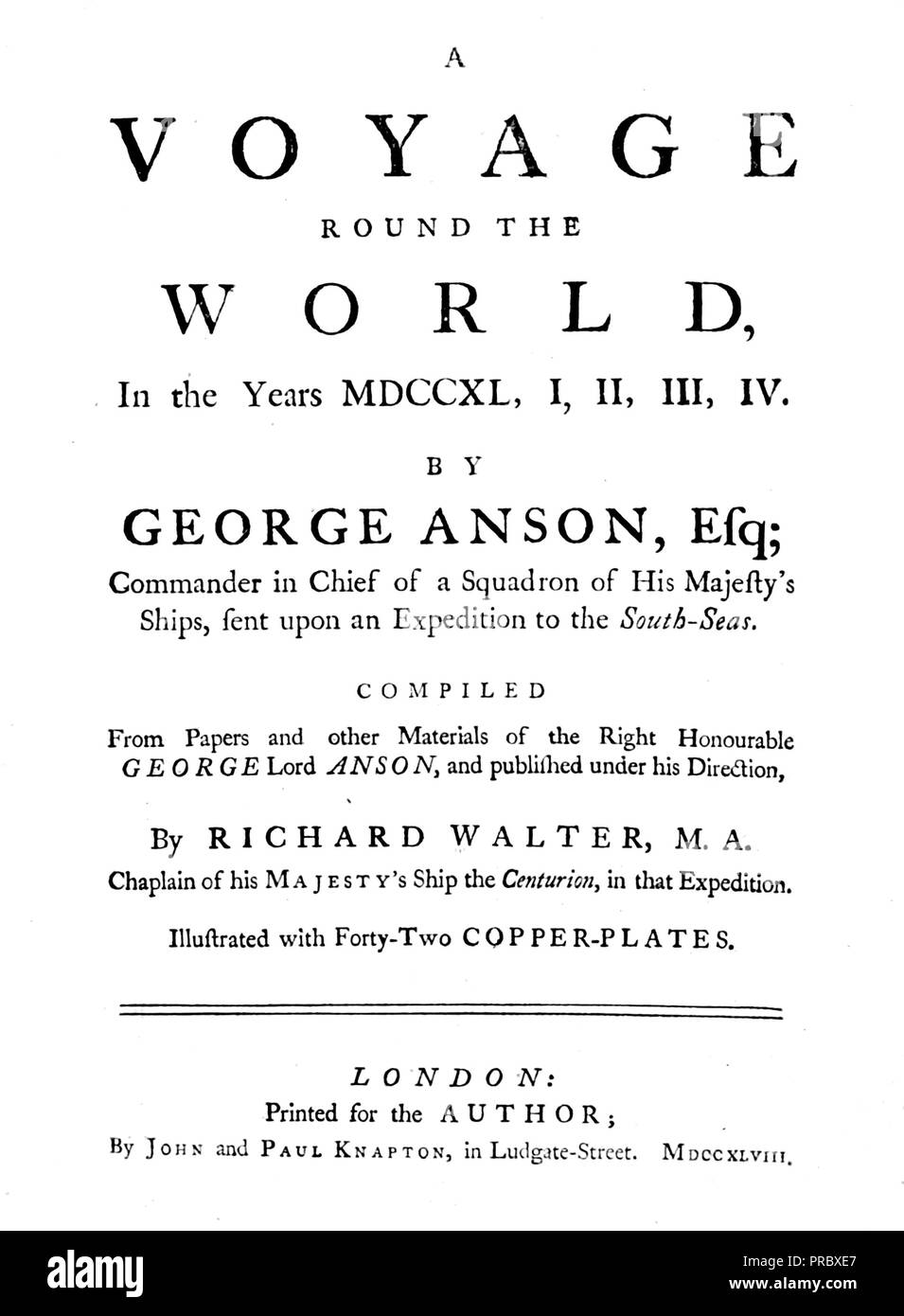 GEORGE ANSON, Ist Baron Anson (1697-1762) Royal Navy officer who circumnavigated the world between 1740 and 1744 while Britain was at war with Spain. Title page of his 1748 book A Voyage Around the World. - Stock Image