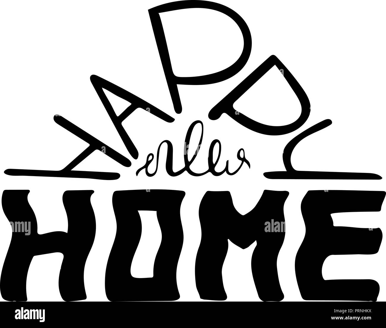 Happy new home. Monochrome quote for postcards and banners. Vector illustration made by hand. - Stock Vector