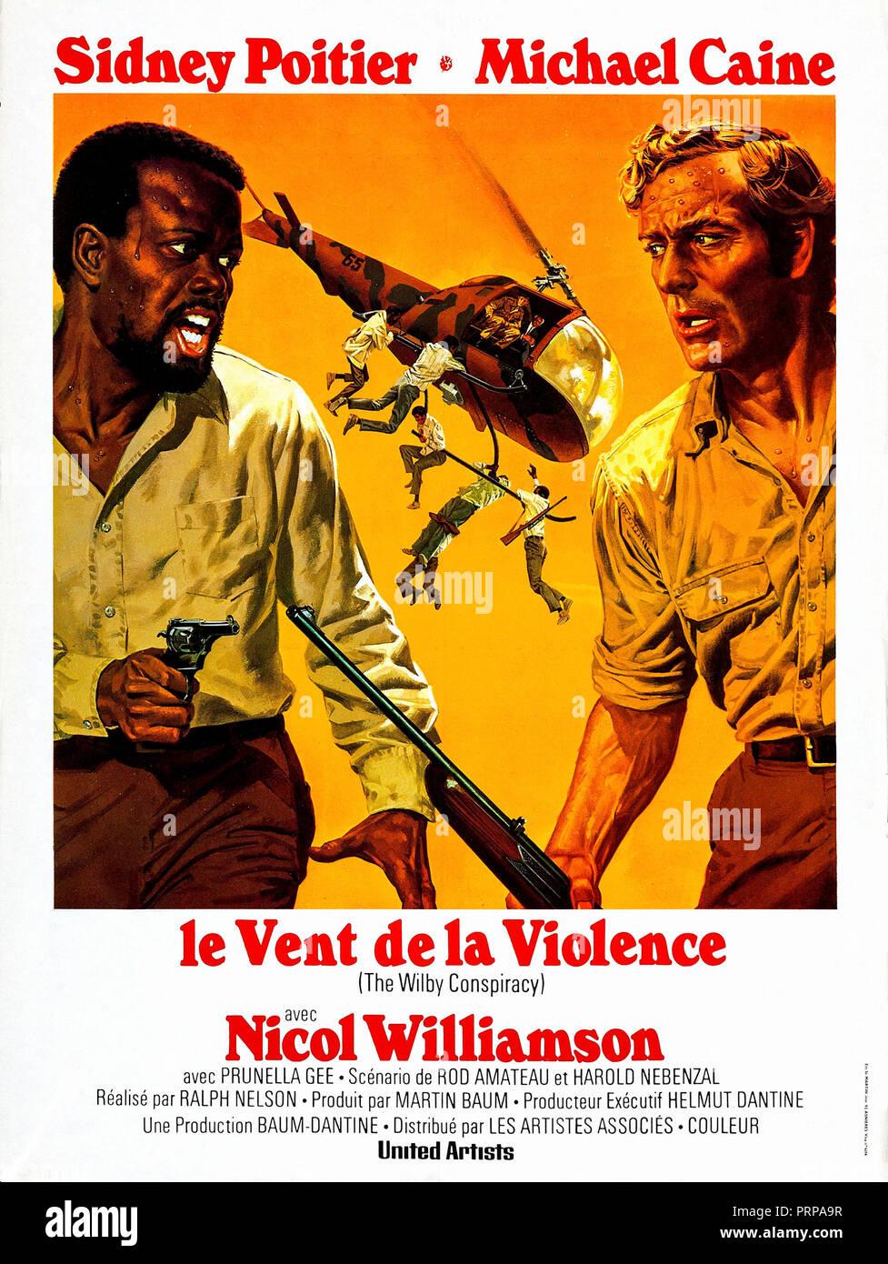 Prod DB © Optimus / DR LE VENT DE LA VIOLENCE (THE WILBY CONSPIRACY) de Ralph Nelson 1975 GB affiche française avec Sidney Poitier et Michael Caine d' - Stock Image
