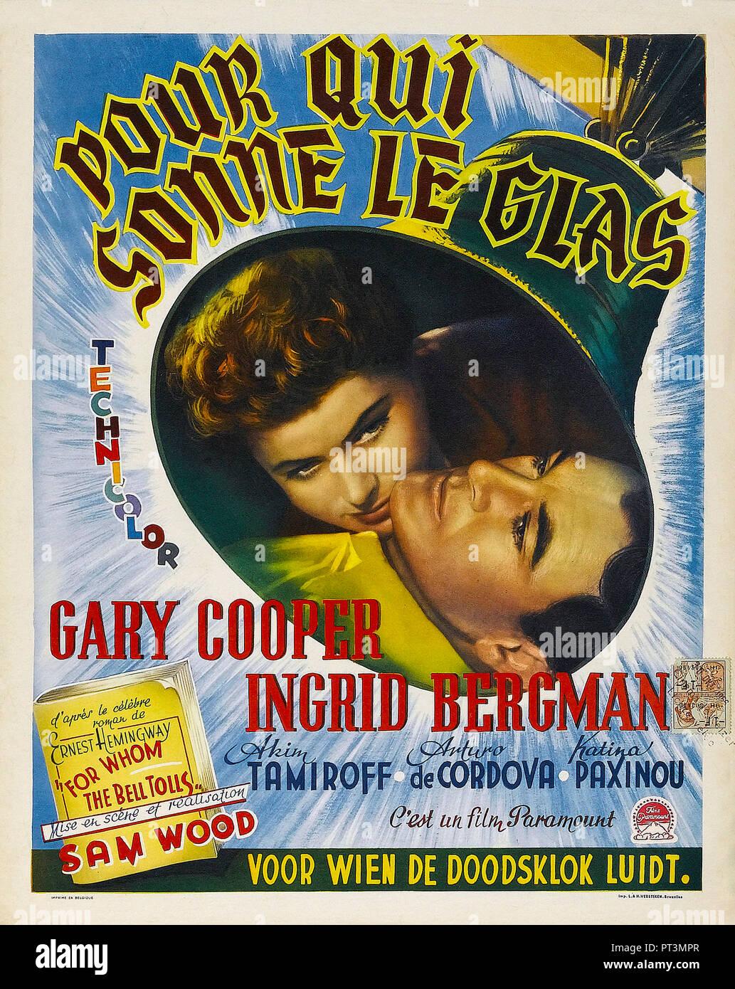 Prod DB © Paramount Pictures / DR POUR QUI SONNE LE GLAS FOR WHOM THE BELL TOLLS de Sam Wood 1942 USA affiche belge Ingrid Bergman Gary Cooper d'apres - Stock Image