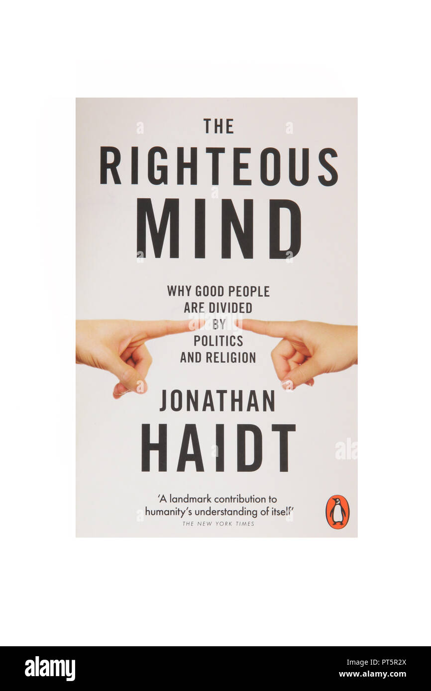 The book The Righteous Mind: Why Good People Are Divided by Politics and Religion. - Stock Image