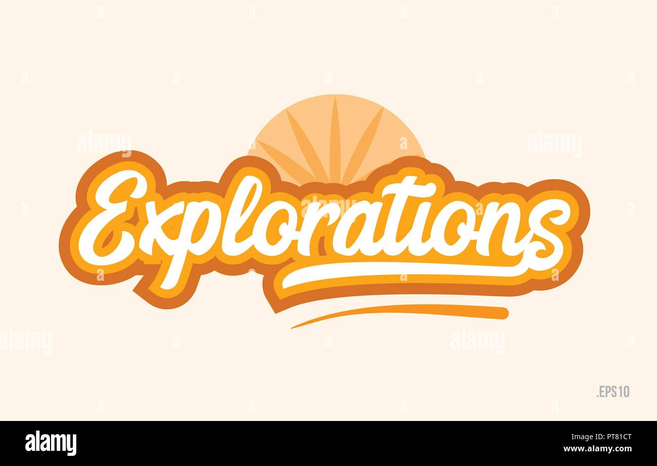 explorations word with orange color suitable for card icon or typography logo design - Stock Image