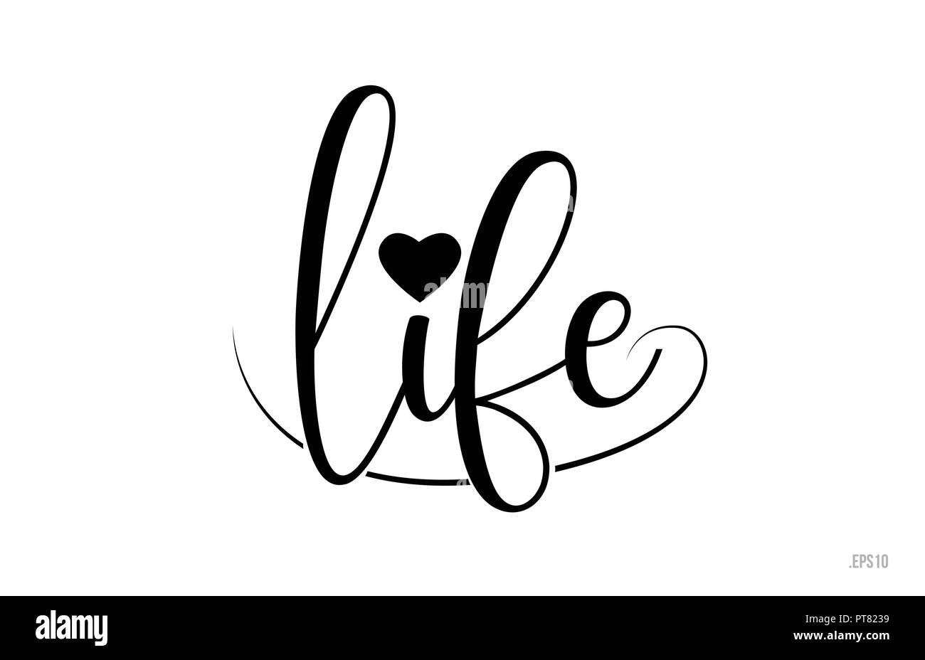 Life word text with black and white love heart suitable for card brochure or typography logo design