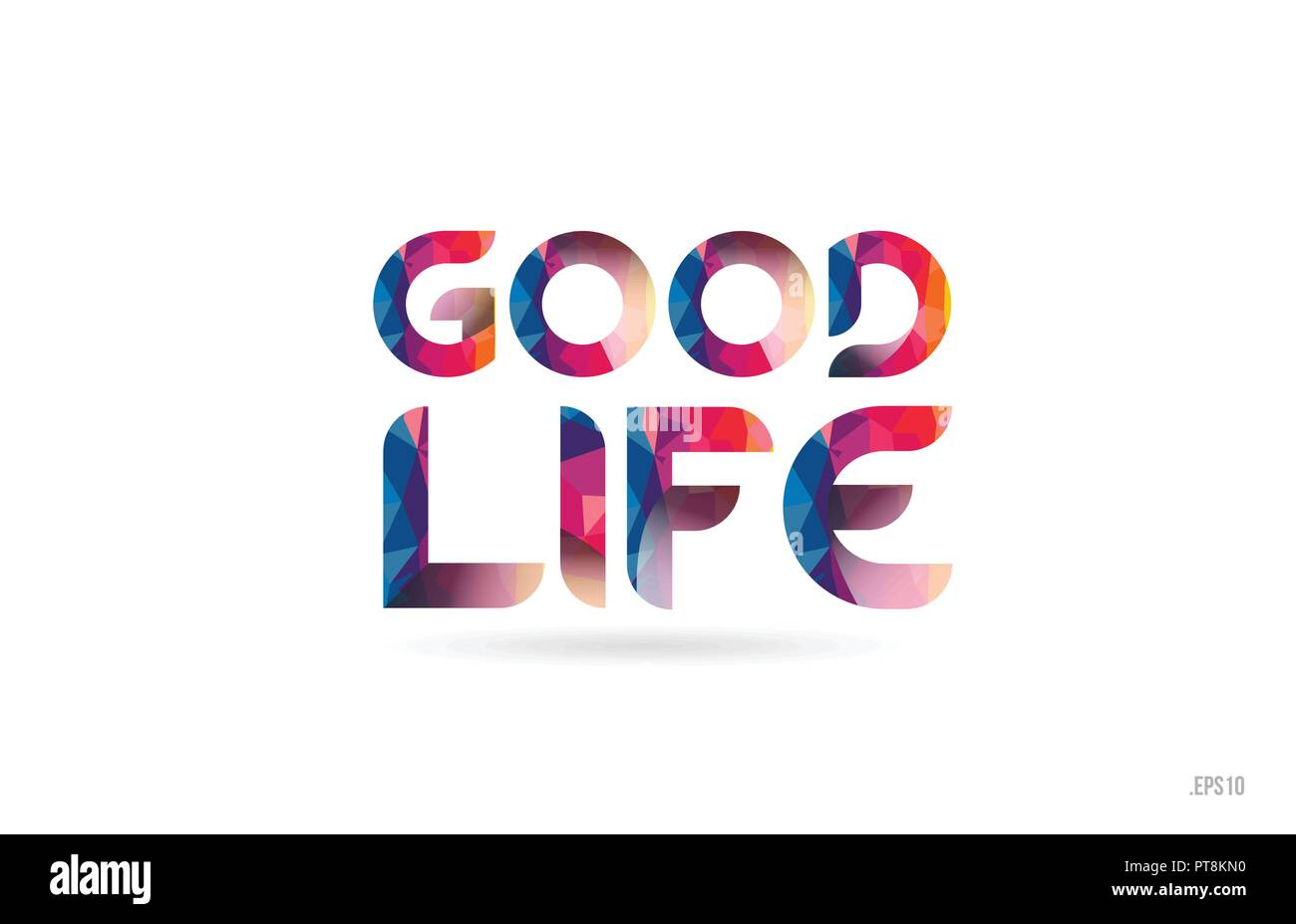 good life colored rainbow word text suitable for card brochure or