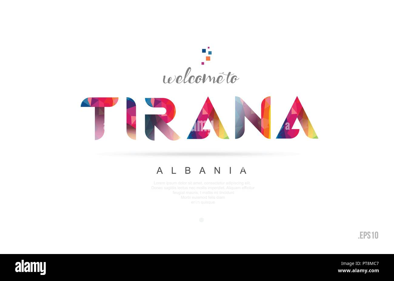 Welcome to tirana albania card and letter design in colorful rainbow color and typographic icon design - Stock Vector