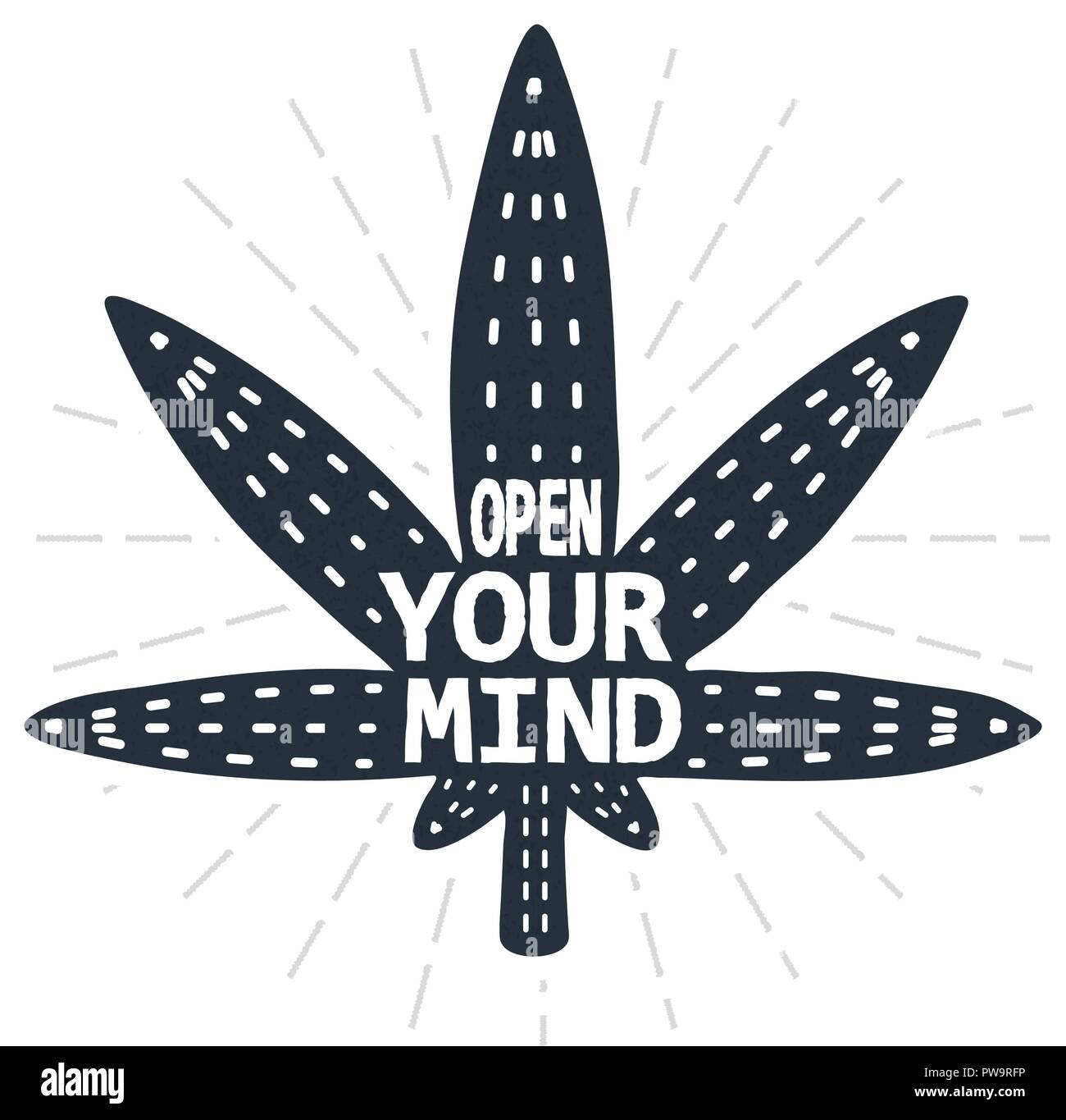 Open your mind - calligraphy lettering quote. Vector creative hemp, cannabis and marijuana typography poster. Use in greeting card or t-shirt print, home decoration design. - Stock Image