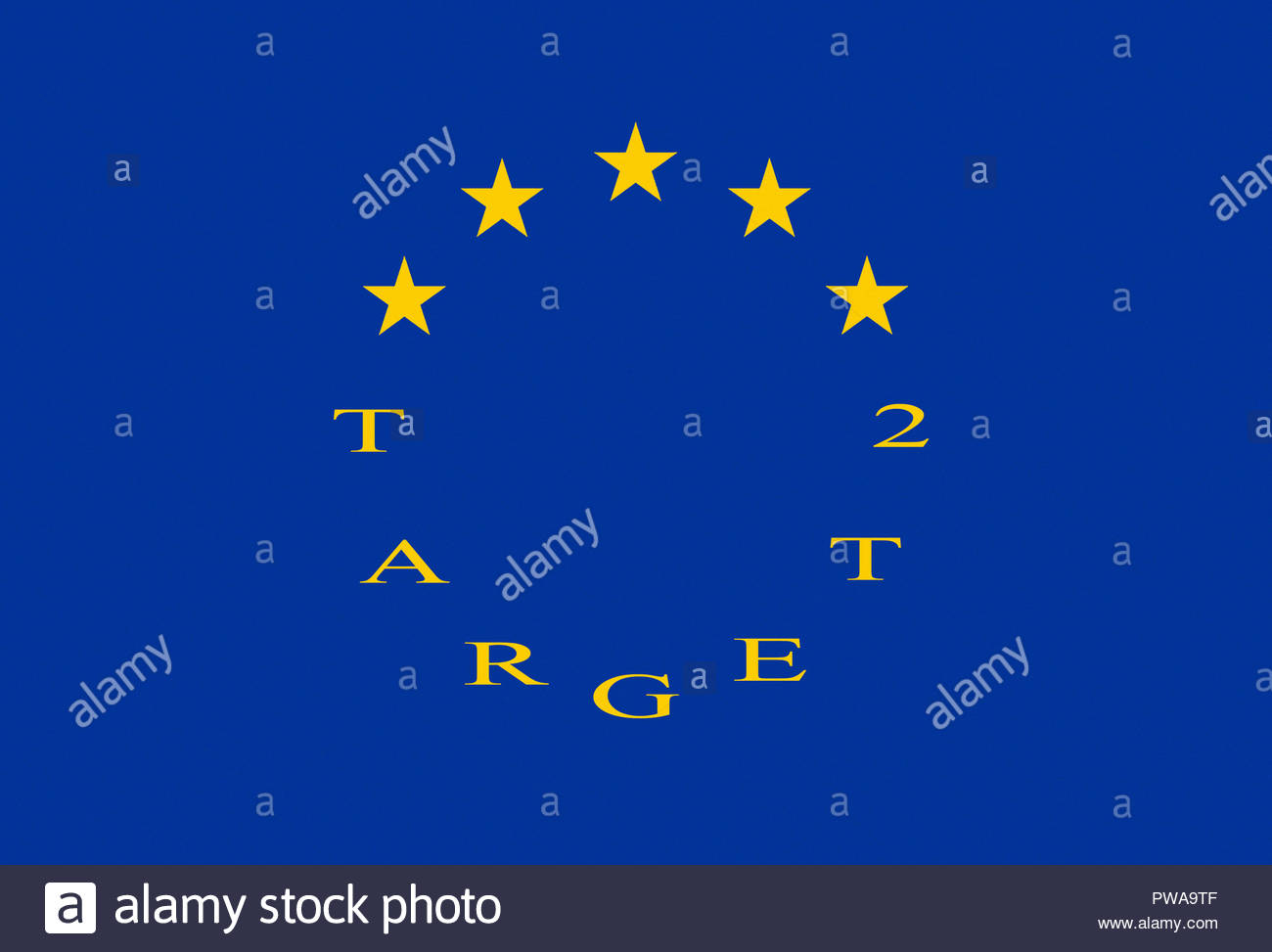 The letters of the two words - Target 2 - representing the yellow stars of the European flag. - Stock Image