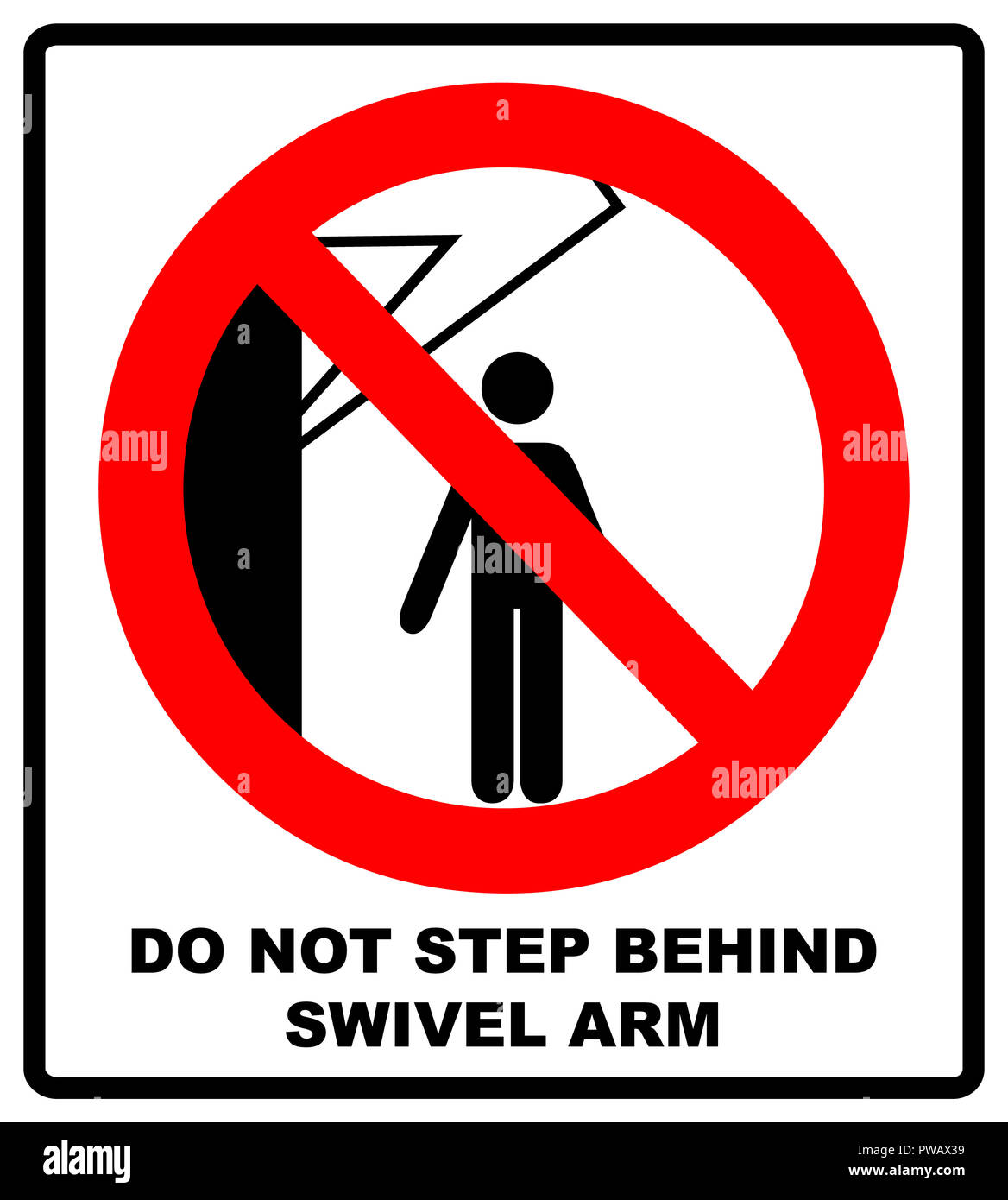 do not step behind swivel arm sign no people under raised load