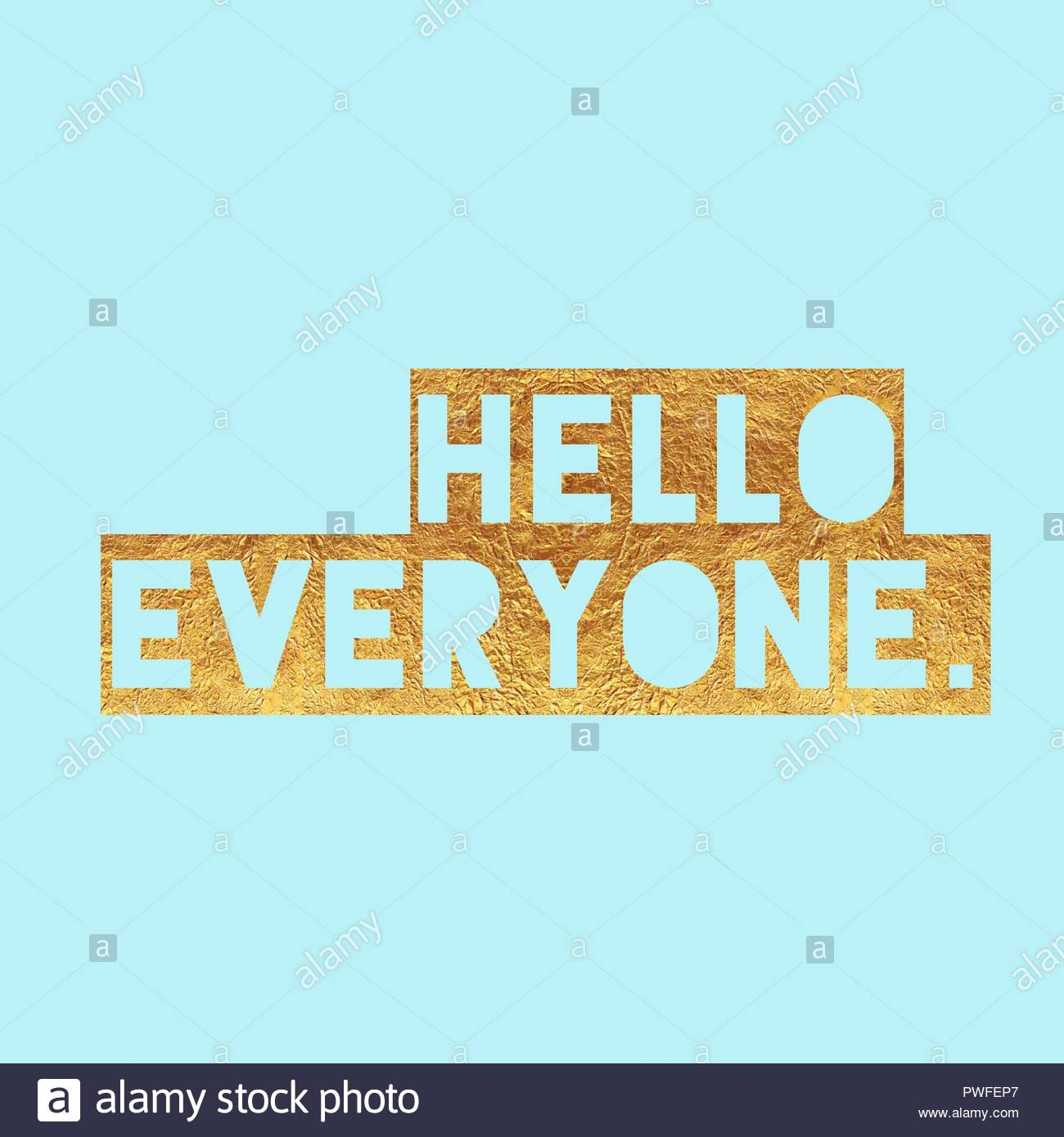 hello everyone typographic slogan isolated on plane background. applicable for t shirt, invitation, greeting card, social media post,and  sweatshirt. - Stock Image