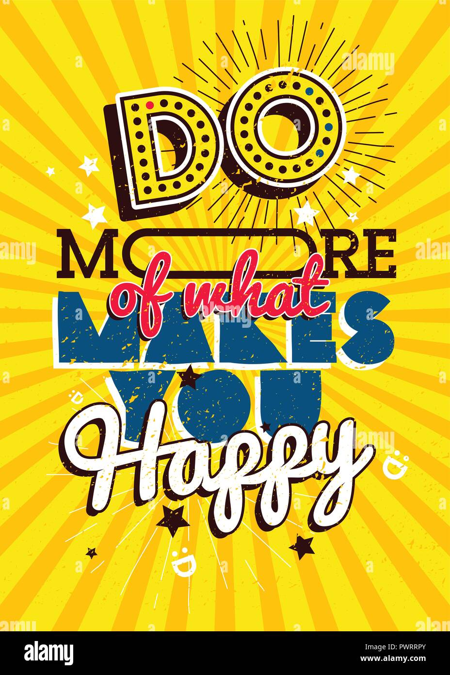 Motivational typography vector poster, Do more of what makes you Happy template for your design - Stock Vector