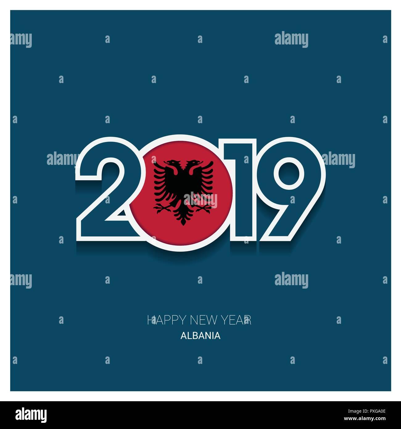 2019 Albania Typography, Happy New Year Background - Stock Image